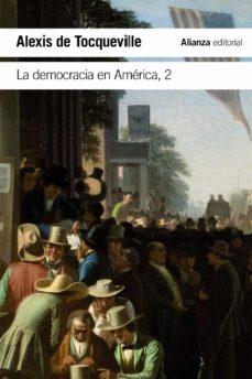 la democracia en américa, 2-alexis de tocqueville-9788491048053