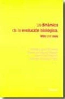 la dinamica de la evolucion biologica: mas con mas-natalia lopez moratalla-c. de miguel-9788431326272