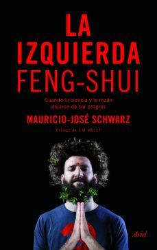 la izquierda feng-shui-mauricio-jose schwarz-9788434425859