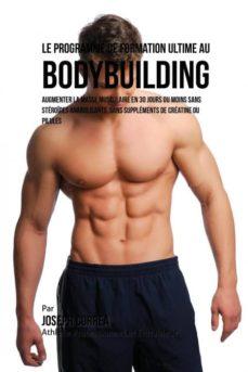 le programme de formation ultime au bodybuilding-9781941525821