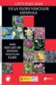 lista roja 2008 de la flora vascular española-juan carlos moreno sainz-9788480147422