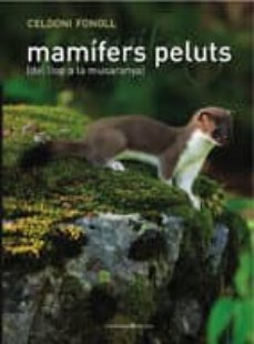 mamifers peluts: del llop a la musaranya-celedoni fonoll-9788497914024