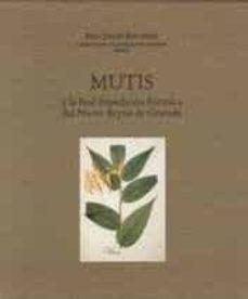 mutis y la real expedicion botanica de nuevo reyno de granada-maria pilar de san pio aladren-9788497855280