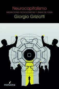neurocapitalismo-giorgio griziotti-9788415373377