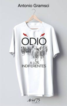 odio a los indiferentes (estuche + camiseta)-antonio gramsci-9788434426955