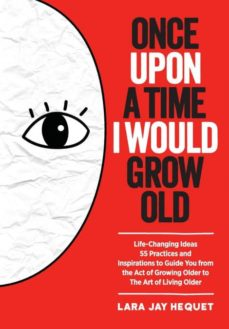 once upon a time i would grow old-9789810947910