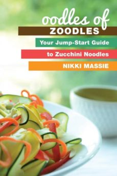 oodles of zoodles-9780991077038