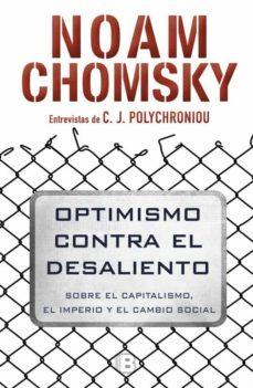 optimismo contra el desaliento-noam chomsky-c. j. polychroniou-9788466662383
