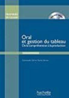 oral et gestion du tableau+dvd-9782014016048