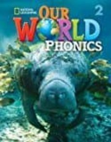 our world 2 phonics-9781337281270