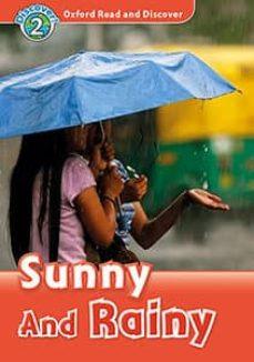 oxford read and discover 2. sun and rain (+ mp3)-9780194021692