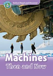 oxford read and discover 4. machines then and now (+ mp3)-9780194022088