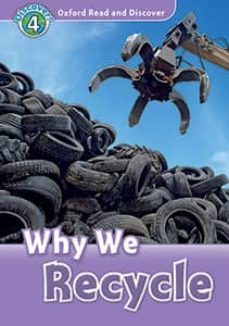 oxford read and discover 4. why we recycle (+ mp3)-9780194022101