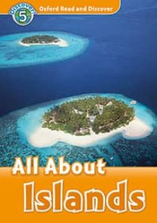 oxford read and discover 5. all about islands (+ mp3)-9780194022149