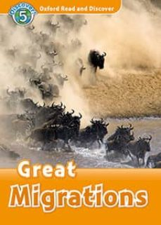 oxford read and discover 5. great migrations (+ mp3)-rachel bladon-9780194022200