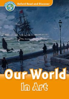 oxford read and discover: level 5: our world in art-9780194022286