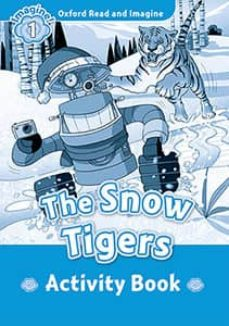 oxford read and imagine: level 1: the snow tiger-9780194709378