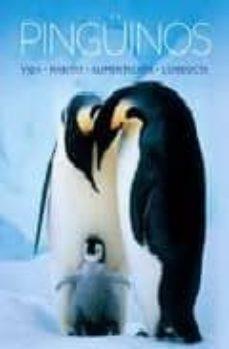 (pe) pinguinos: vida, habitat, alimentacion, conducta-9781407527338