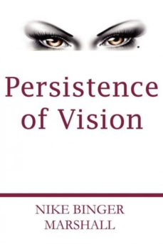 persistence of vision-9780984325511
