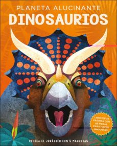 planeta alucinante: dinosaurios-nancy dickmann-9788428558501