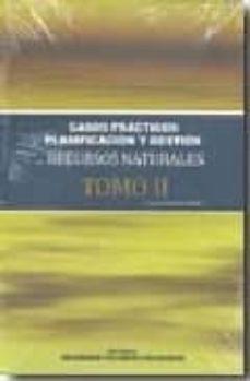 planificacion y gestion recursos naturales tomo ii. casos practic os-luisa vicedo canada-9788483634011