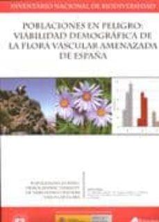 poblaciones en peligro: viabilidad demografica de la flora vascul ar amenazada de españa-j.m. iriondo algería-m.j. albert gamboa-9788480147460