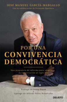 por una convivencia democratica-jose manuel garcia-margallo-fernando eguidazu-9788423428755