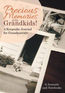 precious memories of my grandkids a keepsake journal for grandparents-9781683264422