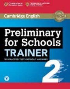 preliminary for schools trainer 2-9781108401623