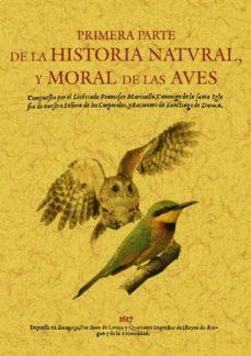 primera parte de la historia natural y moral de las aves (ed. fac simil)-francisco marcuello-9788497616126