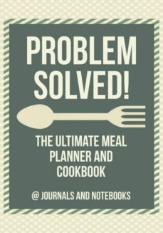 problem solved the ultimate meal planner and cookbook-9781683265528