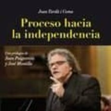 proceso hacia la independencia-joan tarda-9788461797639