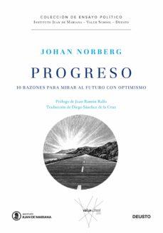 progreso: 10 razones para mirar al futuro con optimismo-johan norberg-9788423428809