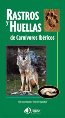 rastros y huellas de carnivoros ibericos-angel iglesias izquierdo-9788496423732