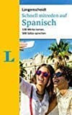 schnell mitreden auf spanisch: 100 wörter lernen, 500 sätze sprechen-christina sanchez-9783468234248
