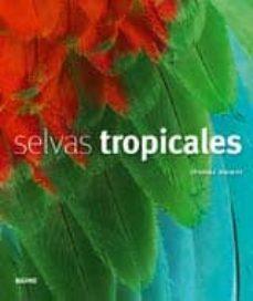 selvas tropicales-thomas marent-9788498013603