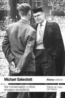 ser conservador y otros ensayos escepticos-michael oakeshott-9788491049296