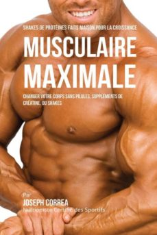shakes de prot�in�s faits maison pour la croissance musculaire maximale-9781941525326