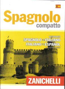 spagnolo compatto. dizionario spagnolo-italiano italiano-español-9788808103413