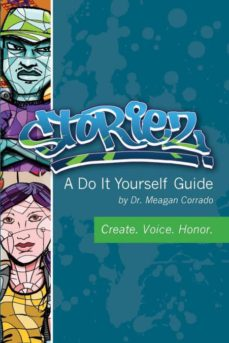 storiez a do it yourself guide-9780997004946