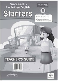 succeed in starters-2018 format-8 tests-student s edition + cd & answers key-9781781645239