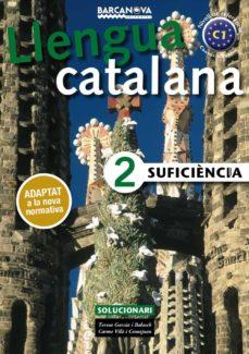 suficiència 2. solucionari. català per a adults-teresa garcia balasch-9788448943646