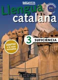 suficiencia 3: llibre de l alumne (2ª ed.)-teresa garcia balasch-carme vila comajoan-9788448941888