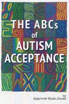 the abcs of autism acceptance-9780997297171