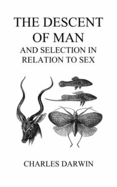 the descent of man and selection in relation to sex (volumes i and ii, hardback).-9781849029339