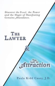 the lawyer and the law of attraction-9781504394024