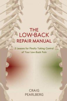 the low-back repair manual-9780997357905
