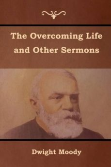 the overcoming life and other sermons-9781618952363