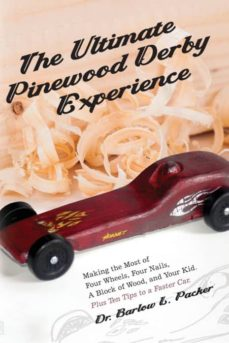 the ultimate pinewood derby experience-9781947459069