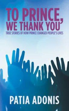 to prince, we thank you.-9781546233572